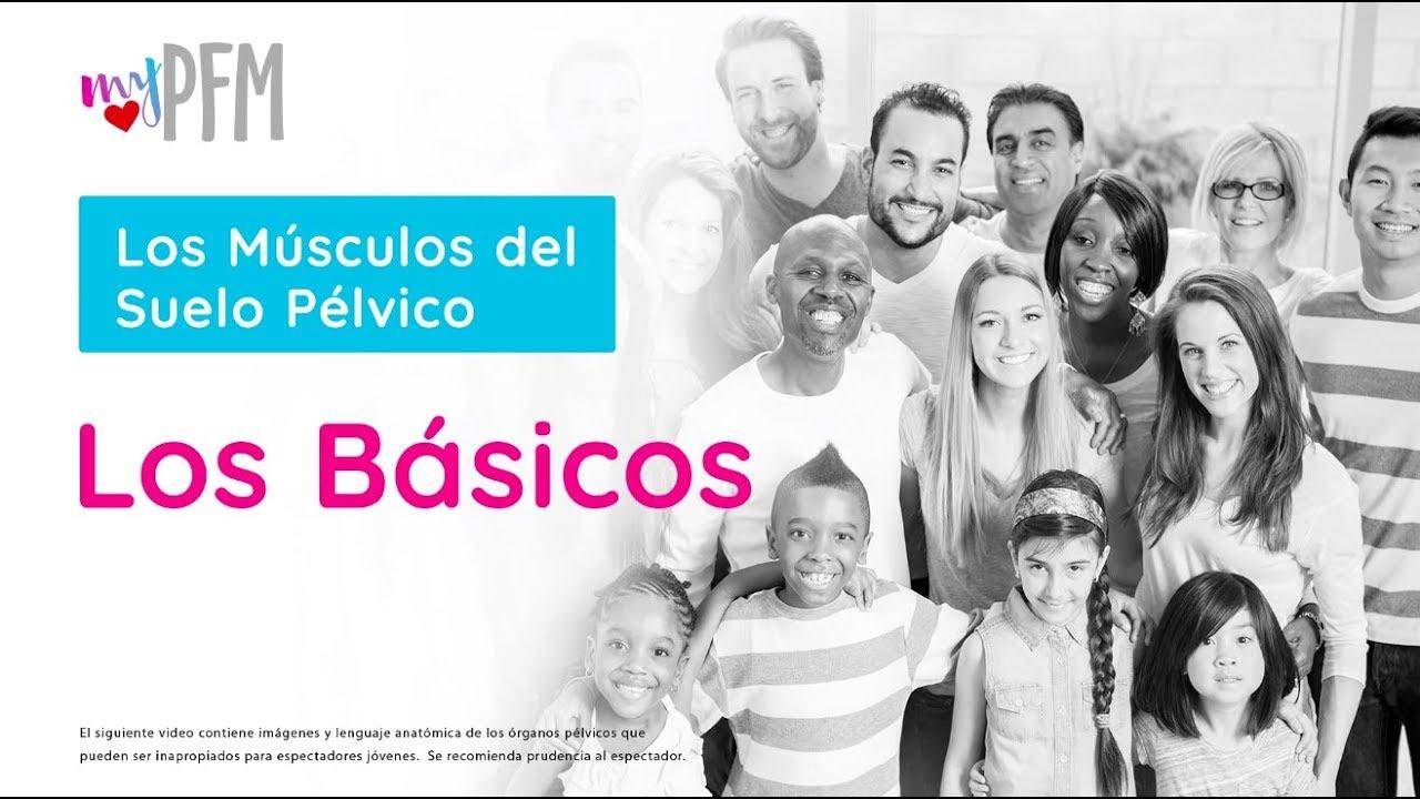 Spanish: Fundamentos del Suelo Pélvico - Completa V1 (Incluye Tópicos Sexuales)