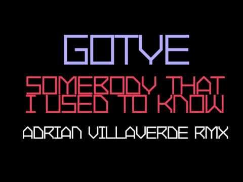 Gotye  Somebody That I Used To Know Adrian Villaverde Remix Free Download