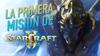 La primera misión de StarCraft II: Legacy of the Void