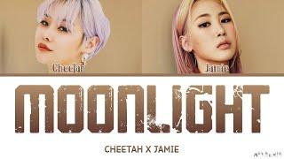 Jamie Cheetah Moonlight Lyrics (제이미 X 치타 Moonlight 가사)