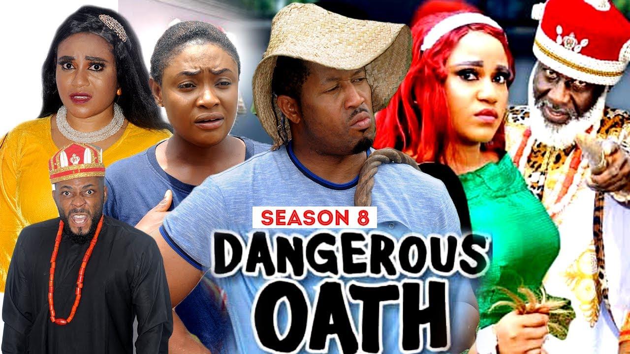 Download DANGEROUS OATH (SEASON 8) {NEW TRENDING MOVIE} - 2021 LATEST NIGERIAN NOLLYWOOD MOVIES