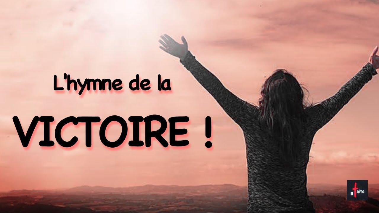L'HYMNE DE LA VICTOIRE !
