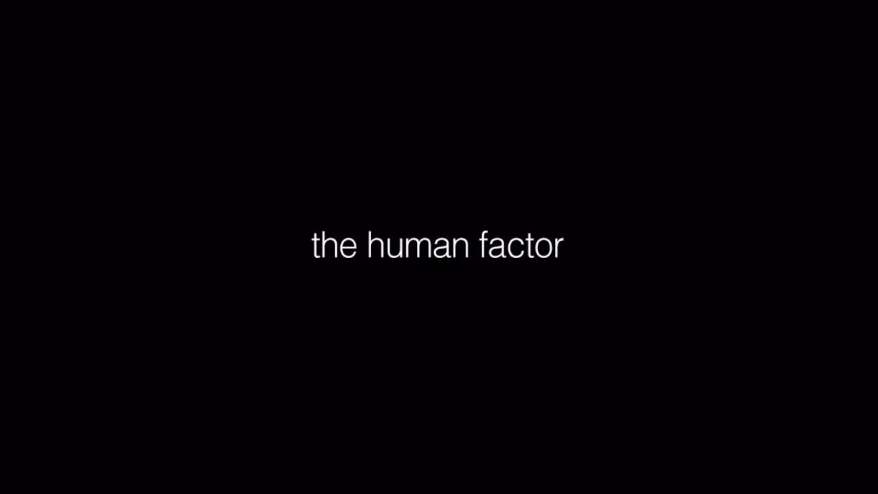 O FACTOR HUMANO THE HUMAN FACTOR