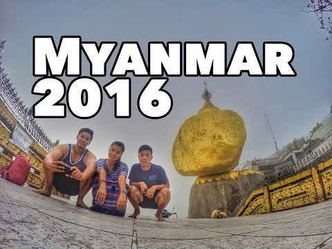 Myanmar 2016 - A quick look at our trip to Burma
