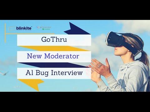 GoThru New Moderator _Al Bug Interview