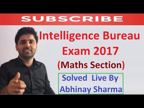 Intelligence Bureau 😲 IB ACIO (Maths Section) Solved Live By