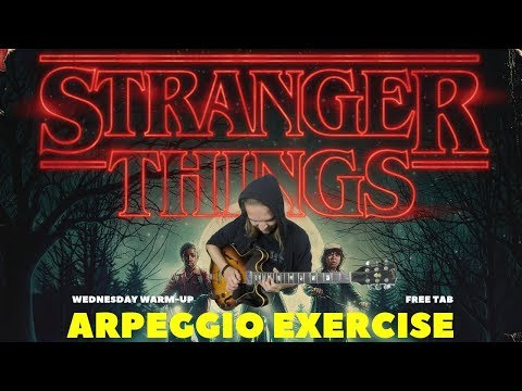Warming up with... STRANGER THINGS (Arpeggio Exercise)