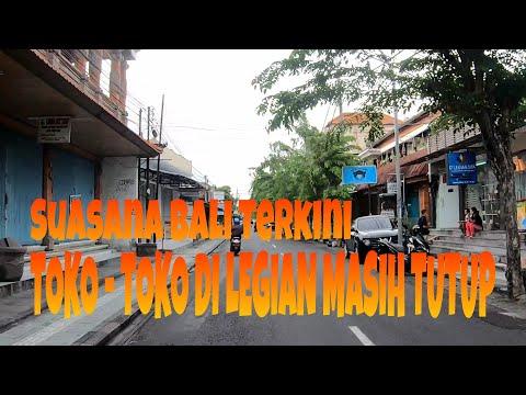 BALI TERKINI    DI LEGIAN TOKO TOKO MASIH TUTUP    update bali 15 Desember 2020
