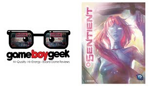Sentient Review with the Game Boy Geek