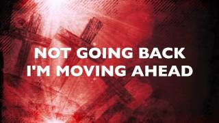 MOVING FORWARD BY HEZEKIAH WALKER - LYRIC VIDEO