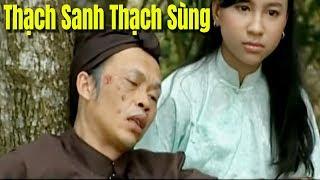 Hài Kịch cổ tích : Thạch Sanh Thạch Sùng | Hoài Linh Minh Béo Vũ Thanh