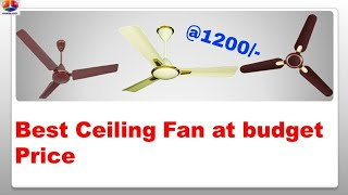Top 5 Ceiling fan at budget price   best ceiling fans in india under 800 to 2000