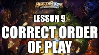 LESSON 9 - CORRECT ORDER OF PLAY - HEARTHSTONE GUIDE FOR BEGINNERS