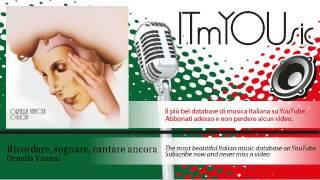 Ornella Vanoni - Ricordare, sognare, cantare ancora