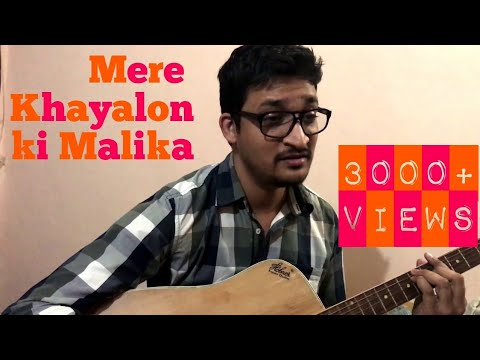 Mere Khayalon ki Malika - Cover by Shobhit (short version)