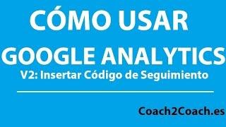 Como usar Google Analytics 2 como insertar codigo de seguimiento mp4