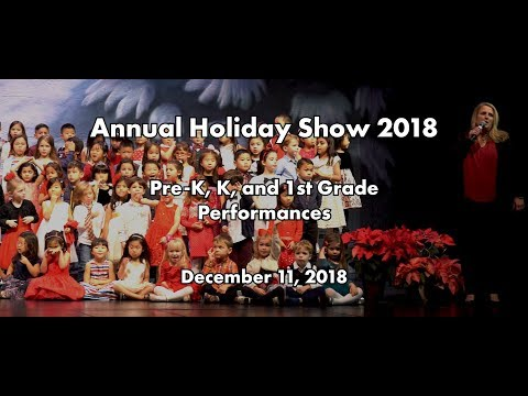 2018 Belmont Oaks Academy Holiday Show (Pre-K, K, 1st) - Dec 11, 2018