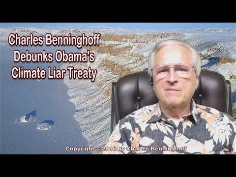 Charles Benninghoff Debunks Obama's Climate Liar Treaty