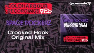 Space RockerZ - Crooked Hook (Original Mix)