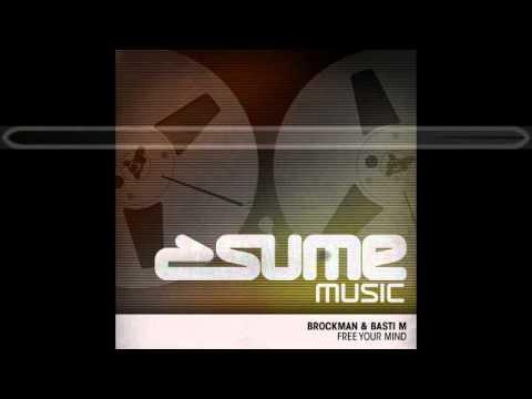 Free Your Mind - Brockman & Basti M (Brown Sugar & Kid Shakers Remix)