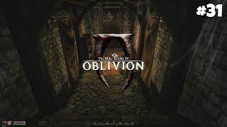 The Elder Scrolls IV: Oblivion GBRs Edition - Прохождение: Награда за мучения #31