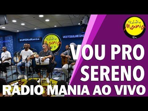🔴 Radio Mania - Vou Pro Sereno - Oya | Tô a Bangu | Identidade