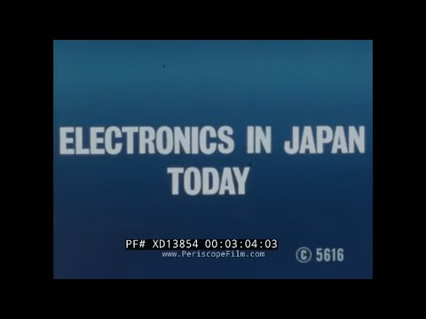 """ ELECTRONICS IN JAPAN TODAY "" 1980s JAPANESE HIGH TECH INDUSTRY DOCUMENTARY COMPUTERS VCR XD13854"