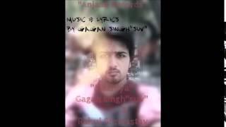 """Maahiya"" | Gagan singh""suv"" | Rahul Shrivastav | Anjaan records | 2014"