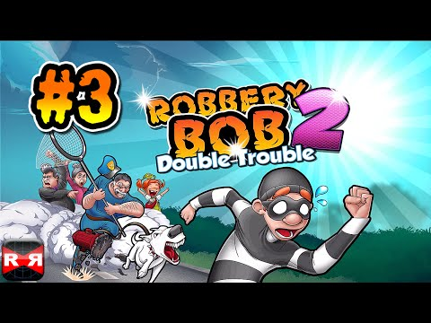 Robbery Bob 2: Double Trouble (Shamville Lvl. 1-10) - iOS / Android - Gameplay Video Part 3