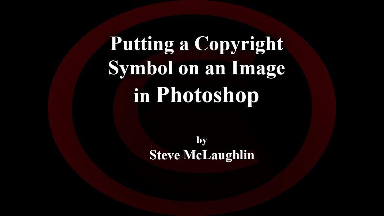 Photoshop Copyright Symbol New Youtube