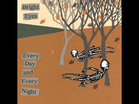 Bright Eyes- Every day and every night - EP - Full album