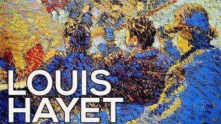 Louis Hayet: A collection of 59 works (HD)