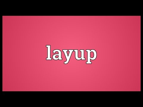 Lay up something meaning