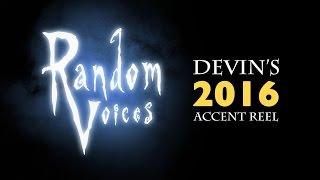 Devin Upham - Accent Reel