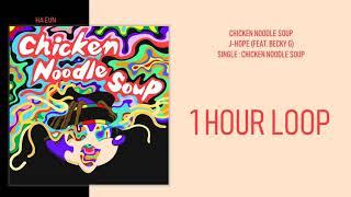 [1 시간 / 1 HOUR LOOP] j-hope - Chicken Noodle Soup (feat. Becky G.)