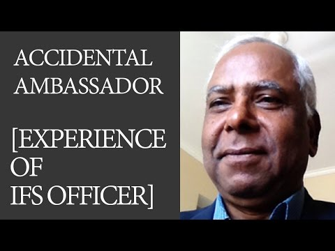 Accidental Ambassador [Experience of IFS officer by R Viswanathan] Civil Services