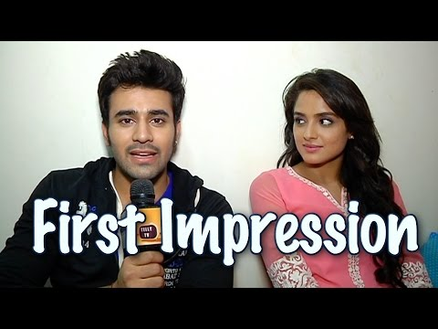 Pearl and Asmita aka Abeer and Meher of Badtameez Dil talk about their first impression
