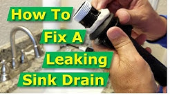 How To Fix Bathroom Sink Drain Leaks Underneath Gasket, Threads [SOLVED]