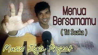 Menua Bersamamu - Tri Suaka (Musisi Jogja Project) | live cover Den Daenuri (motcover)