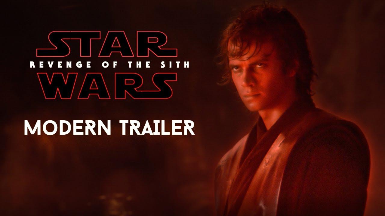 Star Wars Revenge Of The Sith Modern Trailer 2020 Youtube
