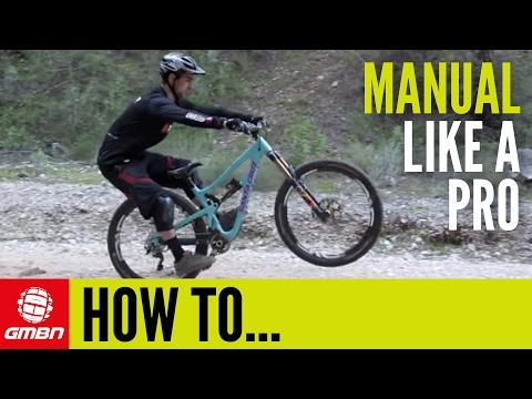 How To Manual Like A Pro – MTB Skills