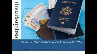 What You Need to Know About Forms W 8 & W 9
