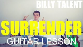 Guitar video lesson #8 Billy Talent: Surrender: part 1; IMPROVED VERSION, guitar tutorial