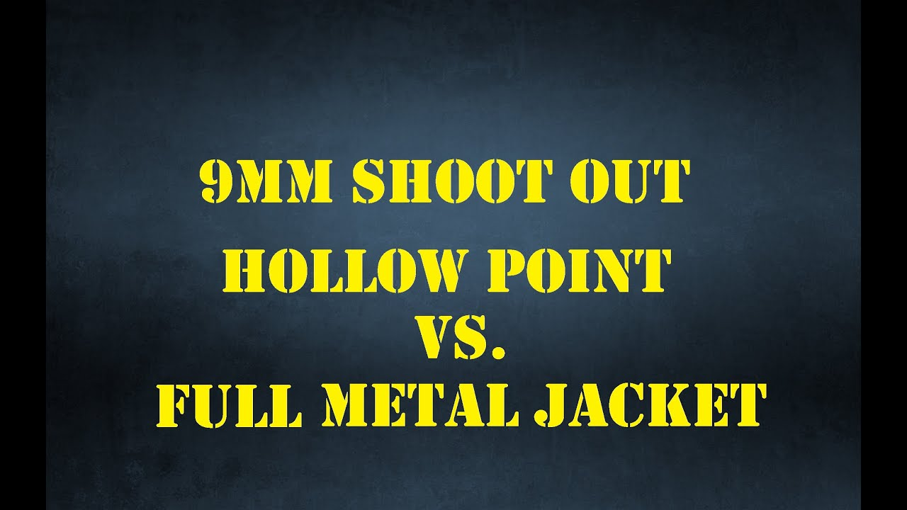 9mm Shoot Out: Hollow Point vs. FMJ Ammo - YouTube