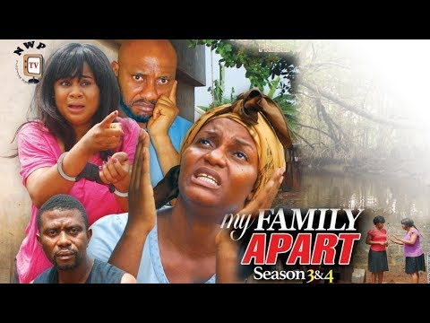 My Family Apart Season 4 - 2017 Latest Nigerian Nollywood movie