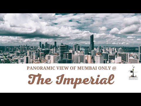 The Imperial offers Panoramic View of Mumbai
