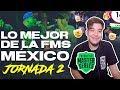 LO MEJOR DE LA FMS MÉXICO (JORNADA 02)