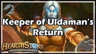 [Hearthstone] Keeper of Uldaman's Return