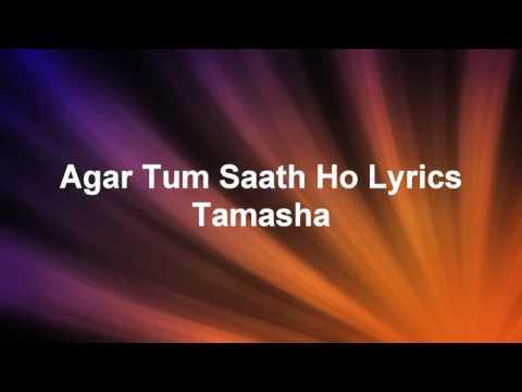 Agar Tum Saath Ho Tamasha Lyrics