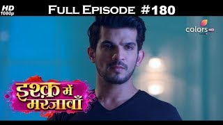 Ishq Mein Marjawan - Full Episode 180 - With English Subtitles